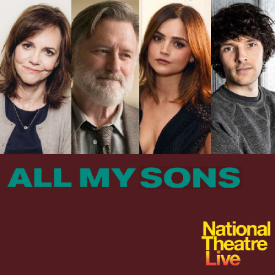 'ALL MY SONS' BROADCAST LIVE FROM THE OLD VIC