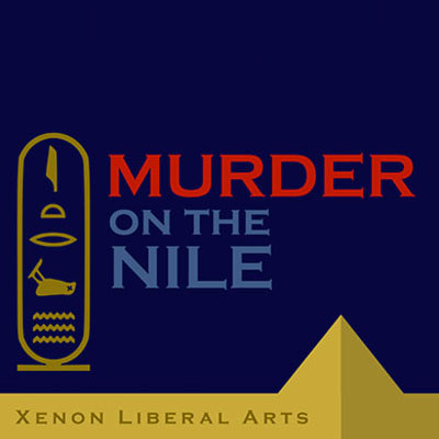 XENON LIBERAL ARTS PRESENTS 'MURDER ON THE NILE' BY AGATHA CHRISTIE